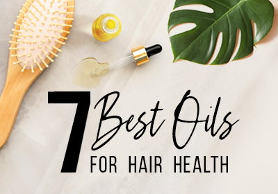 7 Best Oils for Hair Health